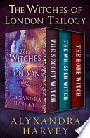 The Witches of London Trilogy Book
