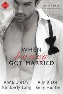 When Honey Got Married Bundle
