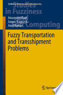 Fuzzy Transportation and Transshipment Problems
