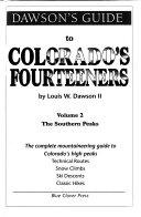 Dawson s Guide to Colorado s Fourteeners
