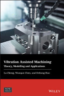 Vibration Assisted Machining