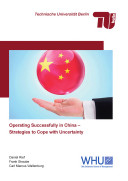 Operating Successfully in China   Strategies to Cope with Uncertainty