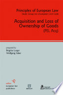 """""""Acquisition and Loss of Ownership of Goods"""" by Wolfgang Faber, Brigitta Lurger"""