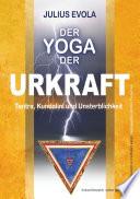 Der Yoga der Urkraft