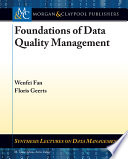 Foundations Of Data Quality Management Book PDF
