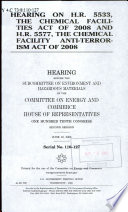 Hearing on H R  5533  the Chemical Facilities Act of 2008 and H R  5577  the Chemical Facility Anti terrorism Act of 2008