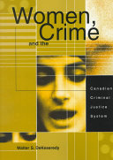 Women, Crime, and the Canadian Criminal Justice System