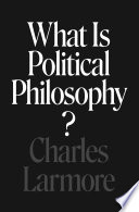 What Is Political Philosophy