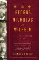 George, Nicholas and Wilhelm