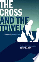 The Cross and the Towel