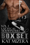 Las Vegas Sidewinders Boxed Set Volume I