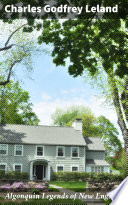 Algonquin Legends of New England