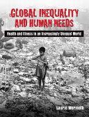 Global Inequality and Human Needs Book