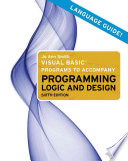 Visual Basic Programs to Accompany Programming Logic and Design