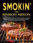 Smokin  with Myron Mixon Book
