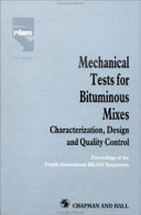 Mechanical Tests for Bituminous Mixes   Characterization  Design and Quality Control