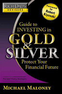 Rich Dad s Advisors  Guide to Investing In Gold and Silver Book