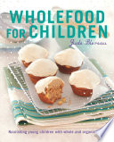 Wholefood for Children Book PDF