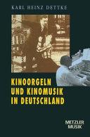 Kinoorgeln und Kinomusik in Deutschland