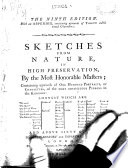 Sketches from Nature, in High Preservation, by the Most Honorable Masters