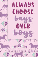 Always Choose Bays Over Boys