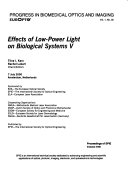 Proceedings of Effects of Low power Light on Biological Systems