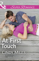 At First Touch (Mills & Boon Superromance) (The Malone Brothers, Book 2) ebook