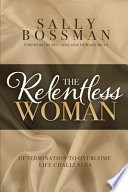 The Relentless Woman