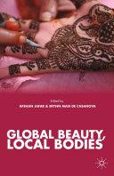 Global Beauty, Local Bodies [Pdf/ePub] eBook
