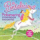 Pinkalicious  Pinkamazing Storybook Favorites