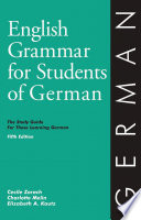 English Grammar for Students of German  : The Study Guide for Those Learning German