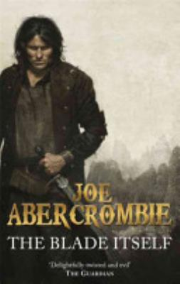Book cover of 'The Blade Itself' by Joe Abercrombie