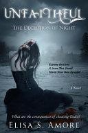 Unfaithful - The Deception of Night