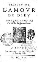 Traicté de l'amour de Dieu par S. François de Sales... ebook