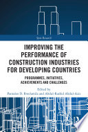 Improving the Performance of Construction Industries for Developing Countries