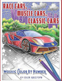 Race Cars  Muscle Cars  Classic Cars Mosaic Color By Number