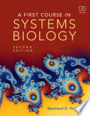 A First Course in Systems Biology Book