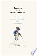 Sorcery in the Black Atlantic Book PDF