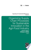 Organizing Supply Chain Processes for Sustainable Innovation in the Agri Food Industry Book