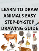 Learn to Draw Animals Easy Step-By-Step Drawing Guide