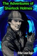 Pdf The Adventures of Sherlock Holmes - Arthur Conan Doyle Telecharger