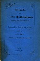 Fortegnelse over en Samling Holbergiana skænket til Sorø Akademis Bibliothek af ... F. S. Bang ... Meddelt ved J. H. Bang, etc