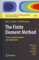 The Finite Element Method  Theory  Implementation  and Applications