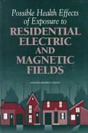 Possible Health Effects of Exposure to Residential Electric and Magnetic Fields