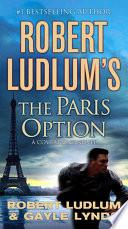 Robert Ludlum s The Paris Option