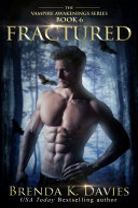 Fractured (Vampire Awakenings, Book 6) Pdf/ePub eBook
