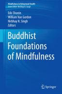 Pdf Buddhist Foundations of Mindfulness