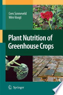 Plant Nutrition of Greenhouse Crops Book