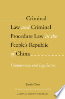 Criminal Law And Criminal Procedure Law In The People S Republic Of China