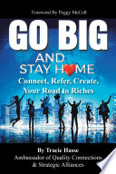 Go Big and Stay Home